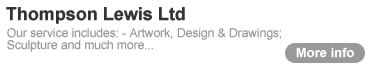 Thompson Lewis Ltd - Our service includes artwork, design and drawing, sculpture and much more